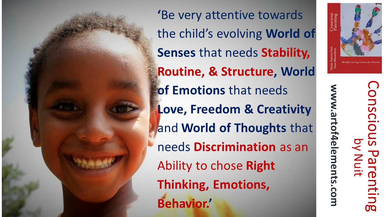 Conscious Parenting Quote by Nuit about Love, Priorities, Structure