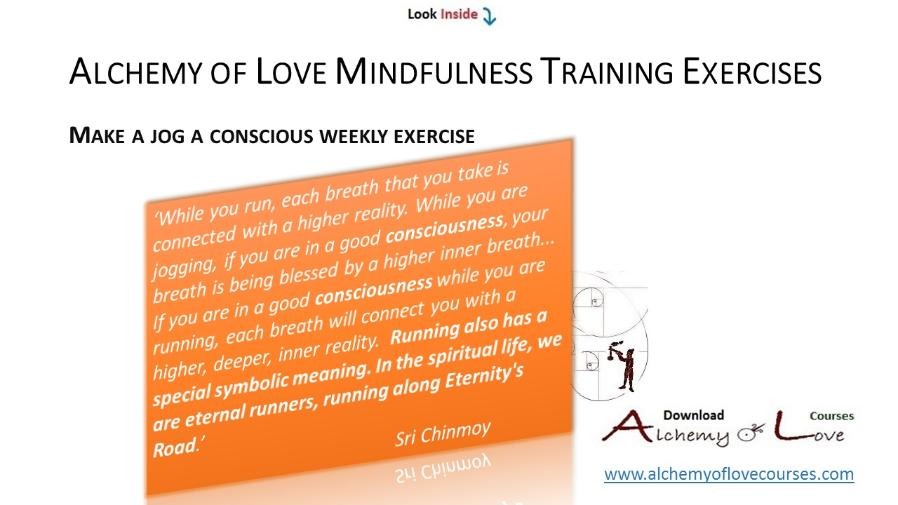 alchemy of love mindfulness training exercises conscious jog
